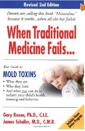 When Traditional Medicine Fails, Your Guide to Mold Toxins